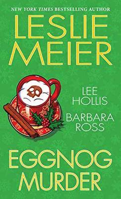 Eggnog Murder by Barbara Ross