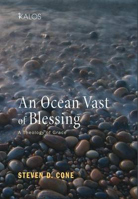 Ocean Vast of Blessing by Steven D. Cone