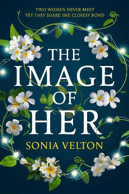 The Image of Her: The most surprising thriller you will read this year by Sonia Velton