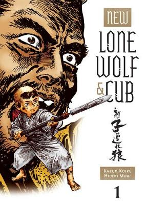 New Lone Wolf & Cub Vol.1 by Kazuo Koike
