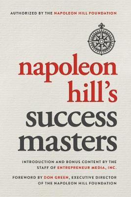 Napoleon Hill's Success Masters by Entrepreneur Media
