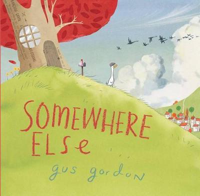 Somewhere Else by Gus Gordon