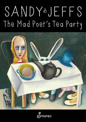 Mad Poet's Tea Party by Sandy Jeffs