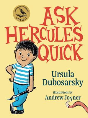 Ask Hercules Quick by Ursula Dubosarsky