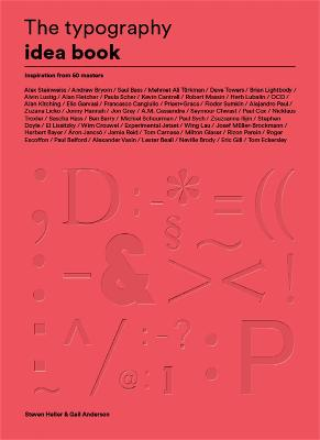 Typography Idea Book: Inspiration from 50 Masters by Gail Anderson