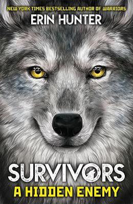 Survivors Book 2: A Hidden Enemy by Erin Hunter