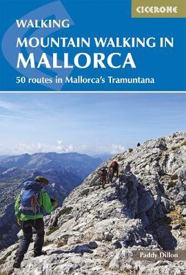 Mountain Walking in Mallorca by Paddy Dillon