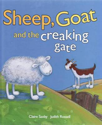 Sheep Goat and the Creaking Gate by Claire Saxby