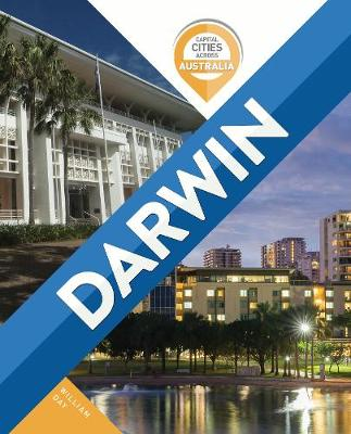 Capital Cities Across Australia: Darwin book