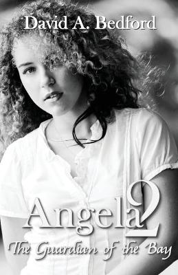 Angela 2 by David A Bedford