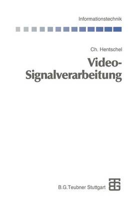 Video-Signalverarbeitung by Martin Bossert