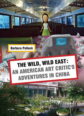Wild Wild East by Barbara Pollack