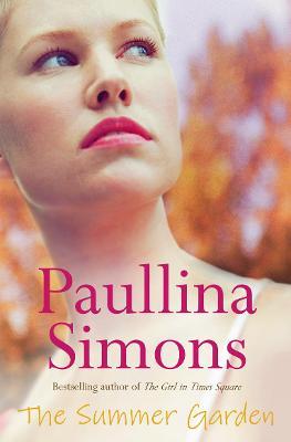 Summer Garden by Paullina Simons