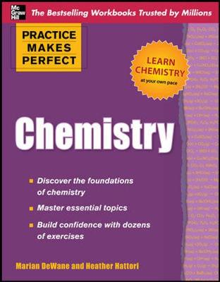 Practice Makes Perfect Chemistry by Marian DeWane