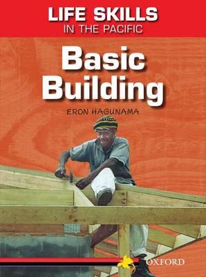 Life Skills in the Pacific: Basic Building by Eron Hagunama