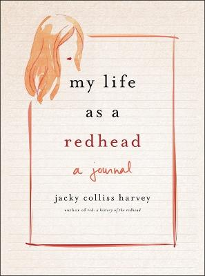 My Life As A Redhead by Jacky Colliss Harvey