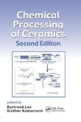 Chemical Processing of Ceramics book