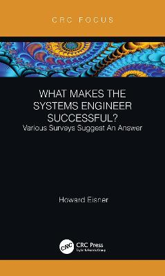 What Makes the Systems Engineer Successful? Various Surveys Suggest An Answer book
