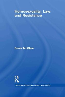 Homosexuality, Law and Resistance book