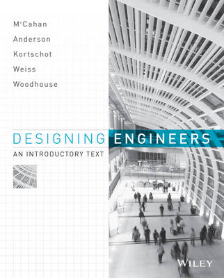 Designing Engineers by Susan McCahan