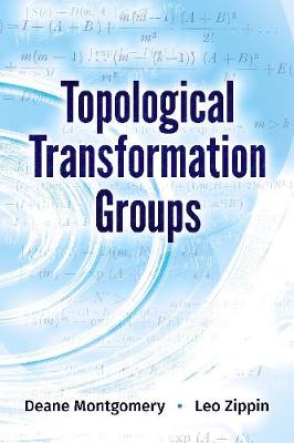 Topological Transformation Groups by Deane Montgomery