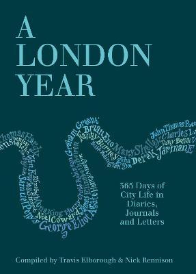 A London Year by Travis Elborough