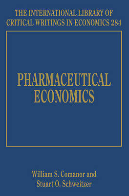 Pharmaceutical Economics by William S. Comanor