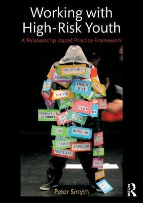 Working with High-Risk Youth by Peter Smyth