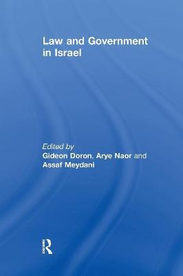 Law and Government in Israel by Gideon Doron