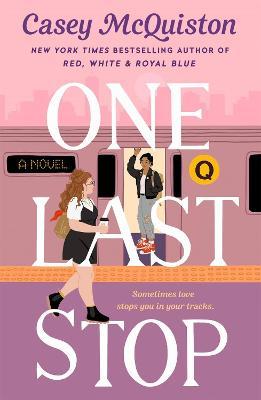 One Last Stop by Casey McQuiston