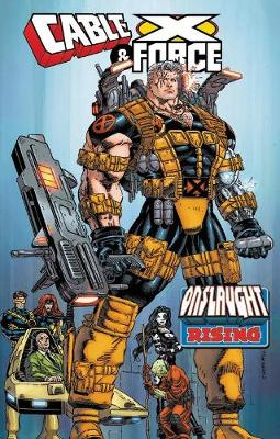 Cable & X-force: Onslaught Rising by Jeph Loeb