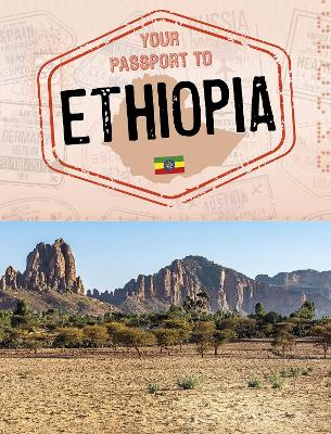 Your Passport to Ethiopia by Ryan Gale