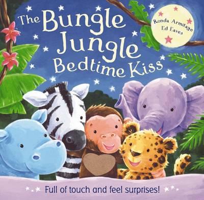 Bungle Jungle Bedtime Kiss by Ronda Armitage