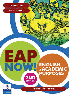 EAP Now! English for academic purposes students book by Kathy Cox