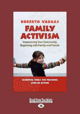 Family Activism by Roberto Vargas