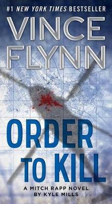 Order to Kill by Vince Flynn