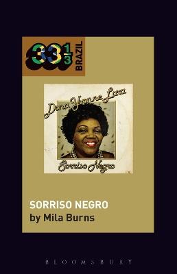 Dona Ivone Lara's Sorriso Negro by Professor or Dr. Mila Burns