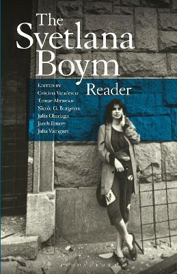 Svetlana Boym Reader by Svetlana Boym