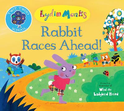 Rabbit Races Ahead! by Lydia Monks