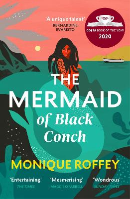 The Mermaid of Black Conch: The spellbinding winner of the Costa Book of the Year as read on BBC Radio 4 book
