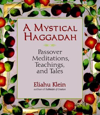 Mystical Haggadah, A book