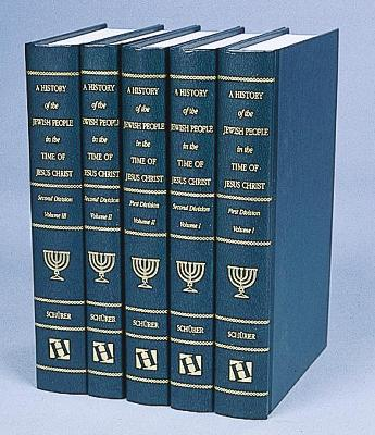 History of the Jewish People in the Time of Jesus Christ by Emil Schurer