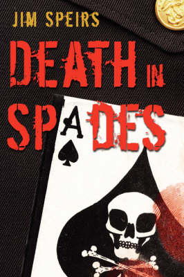 Death in Spades by Jim Speirs