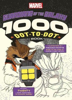 Marvel: Guardians of the Galaxy 1000 Dot-To-Dot Book by Thomas Pavitte