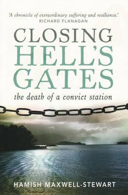 Closing Hell's Gates by Hamish Maxwell-Stewart