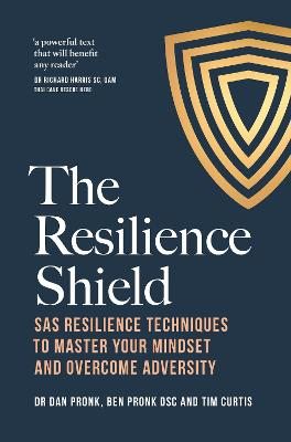 The Resilience Shield by Dr Dan Pronk