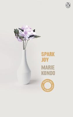 Spark Joy: An Illustrated Guide to the Japanese Art of Tidying by Marie Kondo