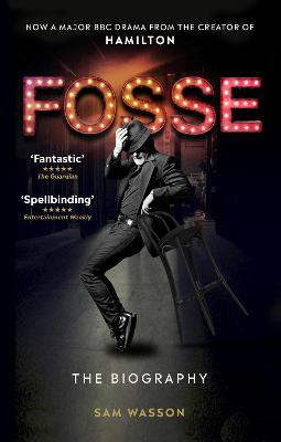 Fosse: The Biography book
