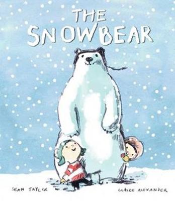 The Snowbear by Sean Taylor