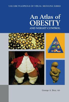 An Atlas of Obesity and Weight Control  v. 56 by George A. Bray